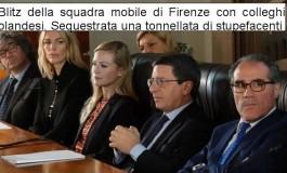 Partita da Firenze la maxioperazione per stroncare il traffico internazionale di stupefacenti dall'Olanda all'Italia