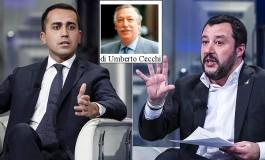 """Il """"Contratto"""" fra Di Maio e Salvini porta l'Italia verso pericolosi dittatorialismi da borgata"""